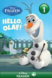 Frozen: Hello, Olaf!: A Disney Read-Along (Level 1)