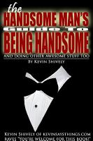 The Handsome Man s Guide to Being Handsome PDF