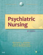 Psychiatric Nursing: Edition 6