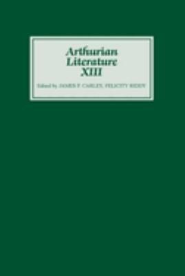 Arthurian Literature XIII PDF