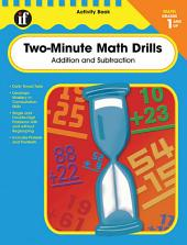 Two-Minute Math Drills, Grades 1 - 3: Addition & Subtraction