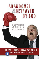 Abandoned and Betrayed by God