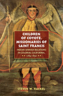 Children of Coyote, Missionaries of Saint Francis