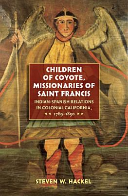Children of Coyote  Missionaries of Saint Francis