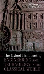 The Oxford Handbook of Engineering and Technology in the Classical World