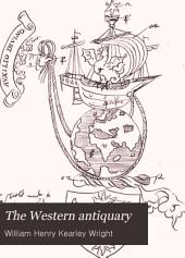 The Western Antiquary: Volume 1