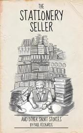 The Stationery Seller & Other Short Stories