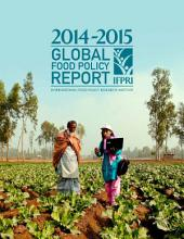 2014–2015 Global Food Policy Report