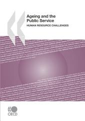 Ageing and the Public Service Human Resource Challenges: Human Resource Challenges