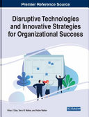 Disruptive Technologies and Innovative Strategies for Organizational Success PDF