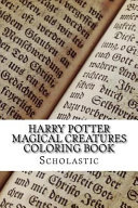 Harry Potter Magical Creatures Coloring Book Book