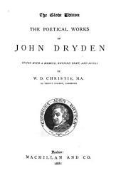 The Poetical Works of John Dryden: Volume 1