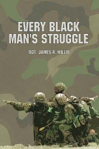 Every Black Man s Struggle Book