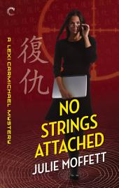 No Strings Attached: A Lexi Carmichael Mystery, Book Eight