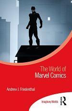 The World of Marvel Comics