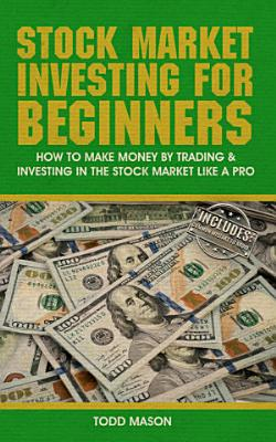 Stock Market Investing For Beginners  How to Make Money by