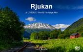Rjukan: A UNESCO World Heritage Site