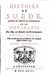 Histoire de Suède avant et depuis la fondation de la monarchie: 3. (1743). - XVI, 481, [37] S. : Ill