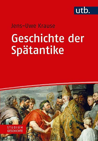 Geschichte der Sp  tantike PDF