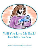 Will You Love Me Back