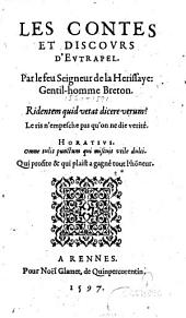 Les Contes et discours d'Eutrapel par le feu Seigneur de la Herissaye... (Noël Du Fail. Sonnet de Pibareil)