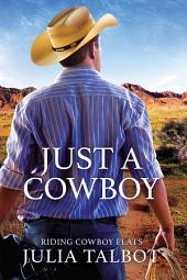 Just a Cowboy: Edition 2