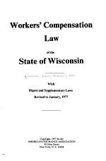 Workers' Compensation Law of the State of Wisconsin