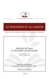 Parlers de table et discours alimentaires: Tome 6.2