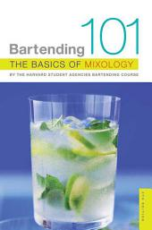 Bartending 101: The Basics of Mixology, Edition 4