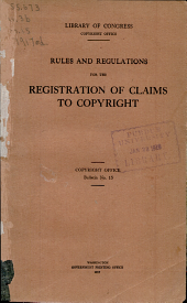 Rules and regulations for the registration of claims to copyright