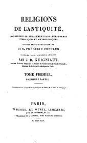 Religions de l'antiquité: considérées principalement dans leurs formes symboliques et mythologiques, Volume1,Partie1