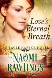 Love's Eternal Breath: Historical Christian Romance
