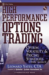 High Performance Options Trading: Option Volatility and Pricing Strategies w/website