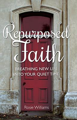 Repurposed Faith