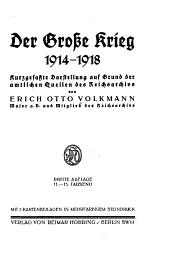 Der grosse Krieg, 1914-1918: kurzgefasste Darstellung auf Grund der amtlichen Quellen des Reichsarchivs