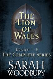 The Lion of Wales (The Complete Series Books 1-5)
