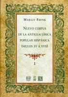 Nuevo corpus de la antigua l  rica popular hisp  nica  siglos XV a XVII PDF