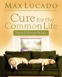 Cure for the Common Life Workbook Book