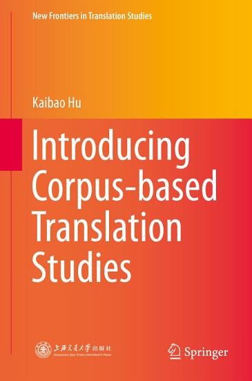 Introducing Corpus based Translation Studies PDF