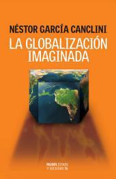 La globalización imaginada: Estado y sociedad