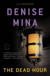 The Dead Hour: A Novel