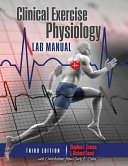 Clinical Exercise Physiology Laboratory Manual