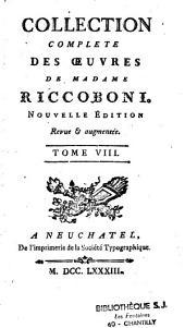 Collection complète des oeuvres de Mme Riccoboni