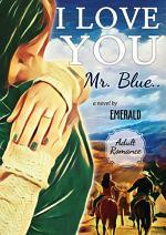 I love You, Mr. Blue: Novel RinMedia