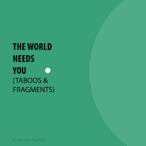 The World Needs You  Taboos   Fragments  PDF