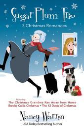 Sugarplum Trio: 3 Christmas Romances