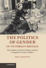 The Politics of Gender in Victorian Britain PDF