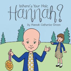 Where   S Your Hair  Hannah