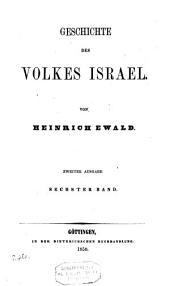 Geschichte des Volkes Israël bis Christus: Band 6