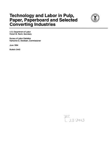 Technology and Labor in Pulp  Paper  Paperboard and Selected Converting Industries PDF